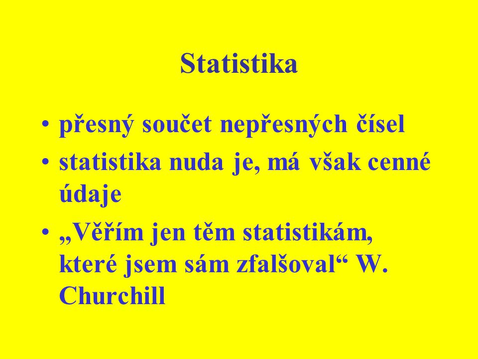 Statistika přesný součet nepřesných čísel