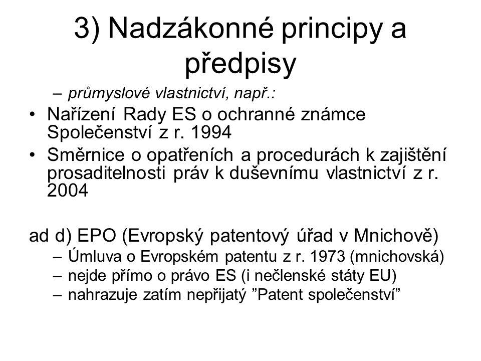 3) Nadzákonné principy a předpisy