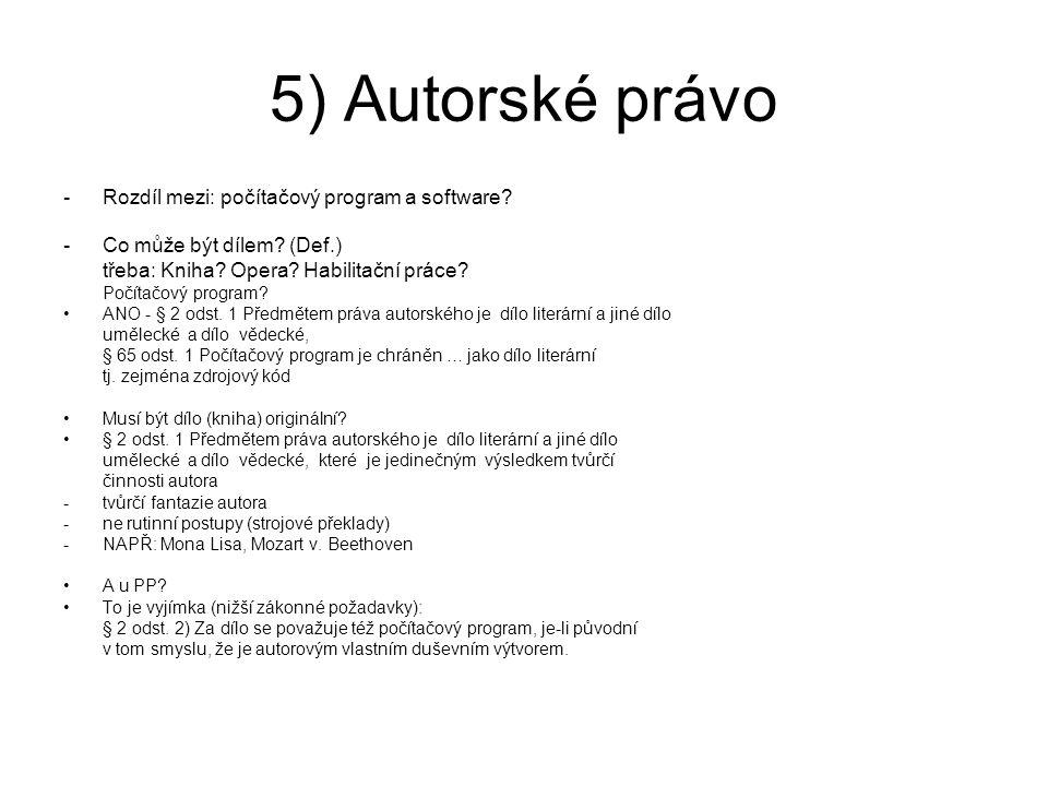 5) Autorské právo Rozdíl mezi: počítačový program a software
