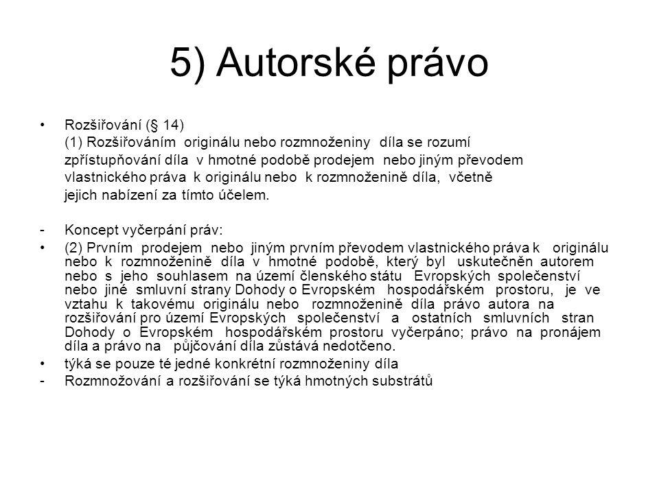 5) Autorské právo Rozšiřování (§ 14)