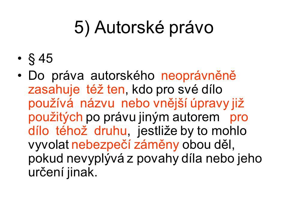 5) Autorské právo § 45.