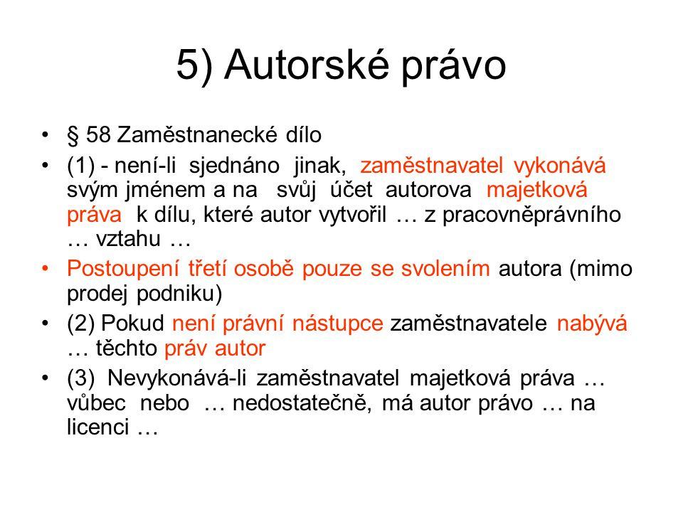 5) Autorské právo § 58 Zaměstnanecké dílo