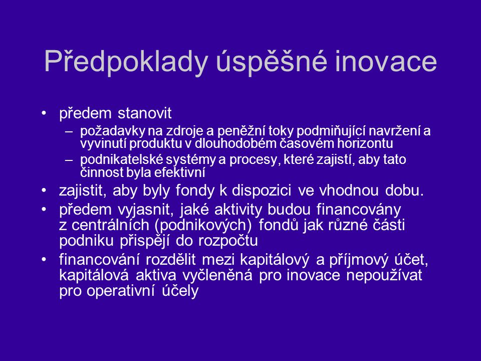 Předpoklady úspěšné inovace