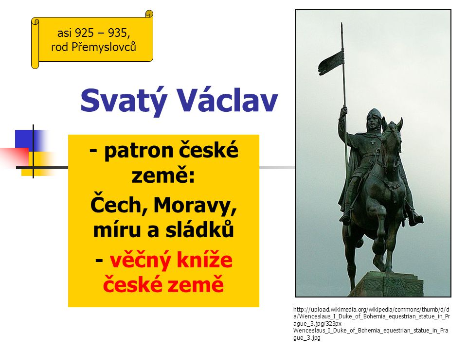 Čech, Moravy, míru a sládků - věčný kníže české země