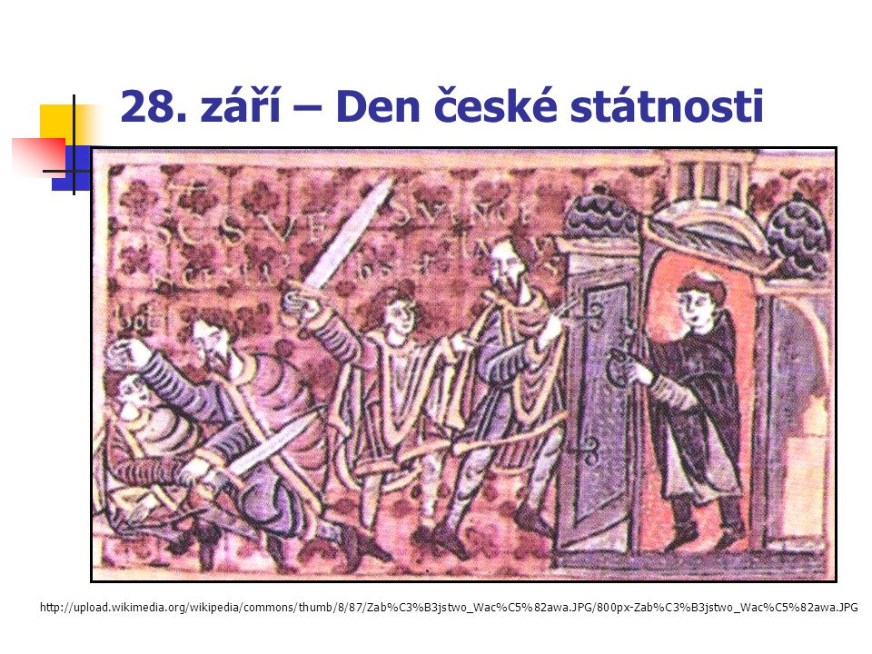 28. září – Den české státnosti