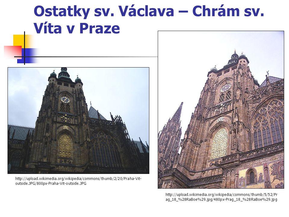 Ostatky sv. Václava – Chrám sv. Víta v Praze
