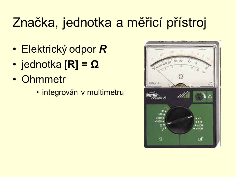 Značka, jednotka a měřicí přístroj