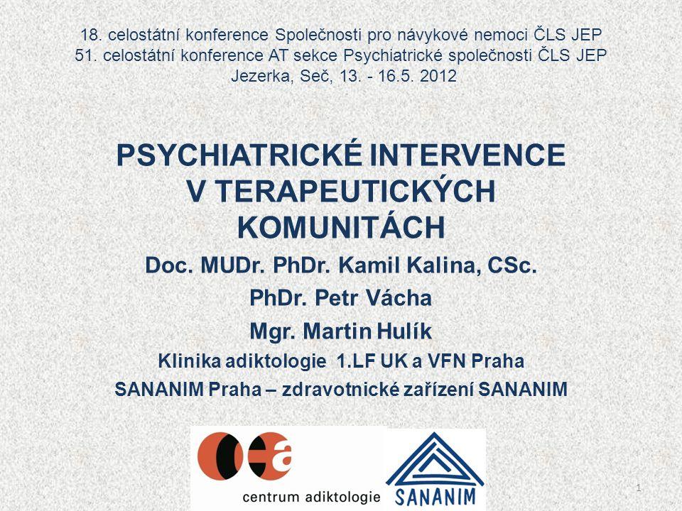 PSYCHIATRICKÉ INTERVENCE V TERAPEUTICKÝCH KOMUNITÁCH