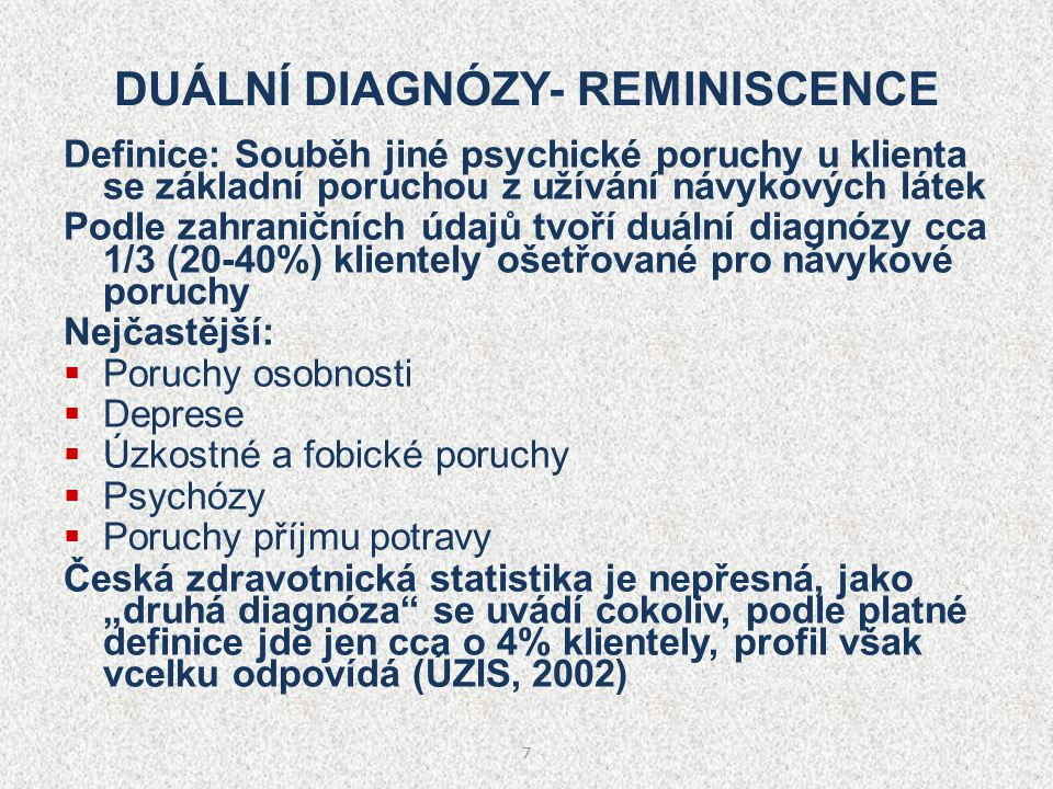 DUÁLNÍ DIAGNÓZY- REMINISCENCE