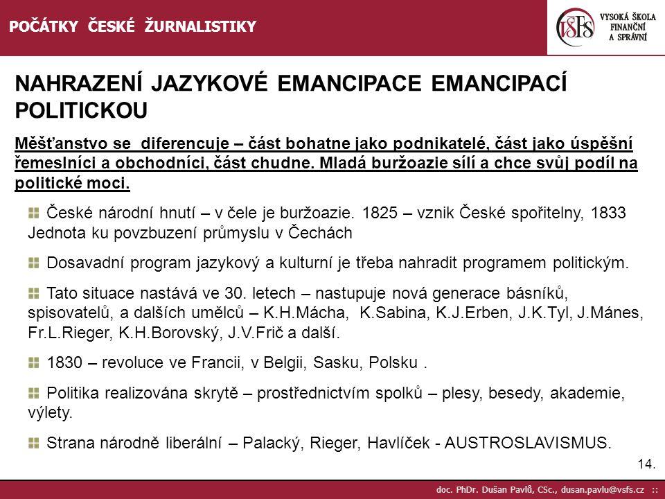 NAHRAZENÍ JAZYKOVÉ EMANCIPACE EMANCIPACÍ POLITICKOU