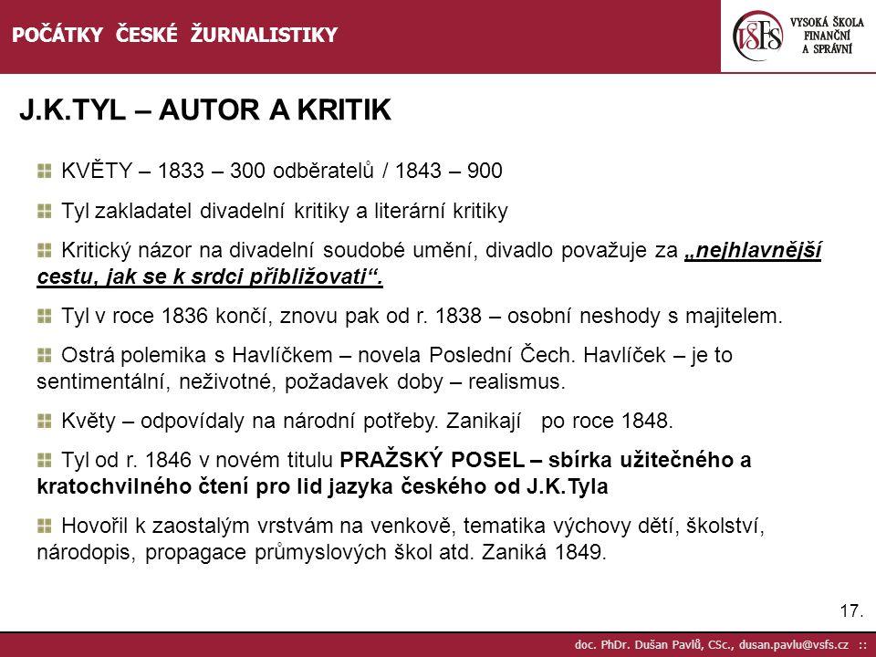 J.K.TYL – AUTOR A KRITIK KVĚTY – 1833 – 300 odběratelů / 1843 – 900