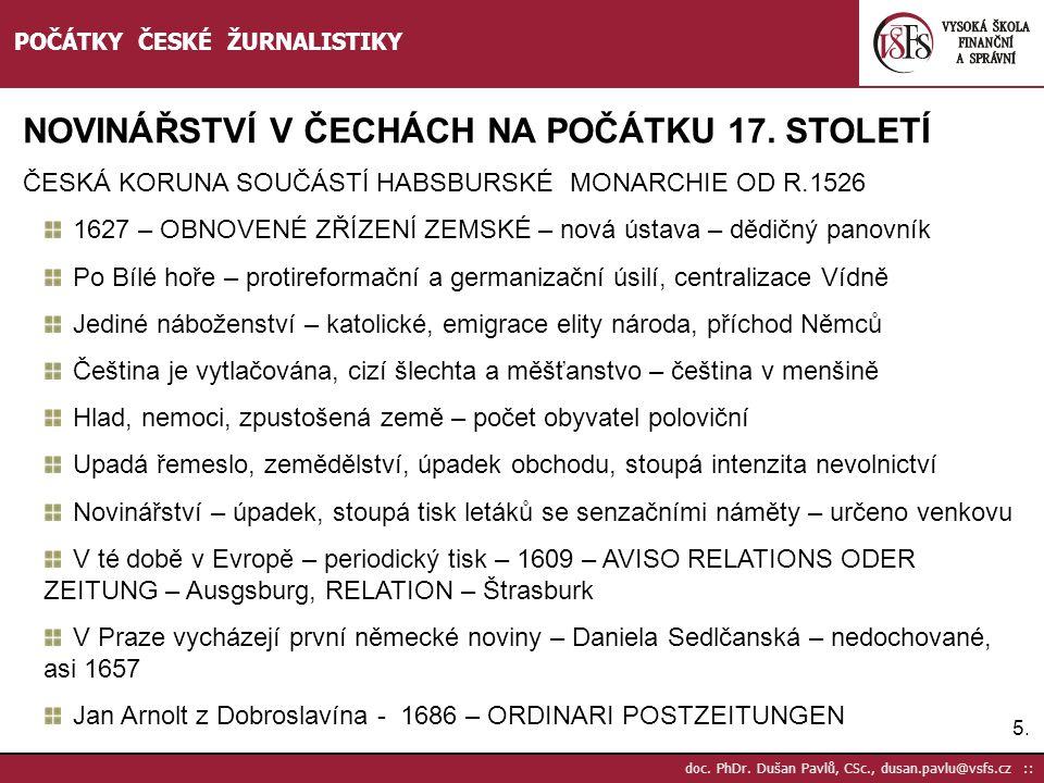 NOVINÁŘSTVÍ V ČECHÁCH NA POČÁTKU 17. STOLETÍ