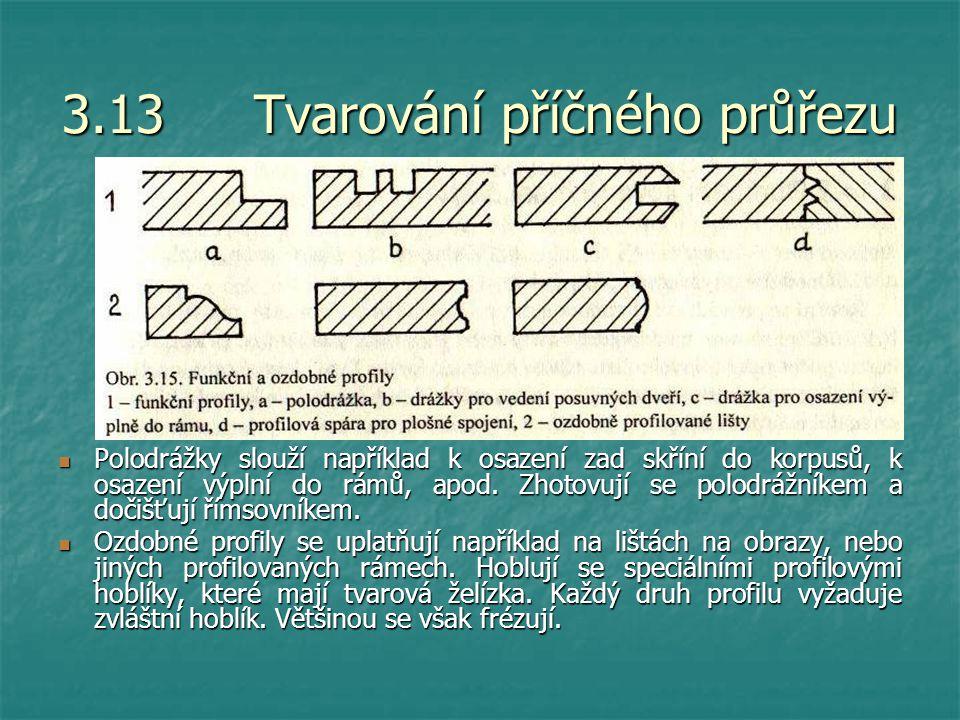 3.13 Tvarování příčného průřezu