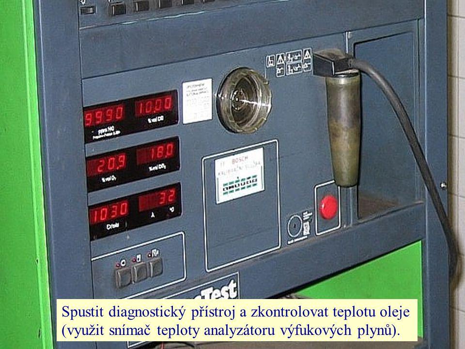 Spustit diagnostický přístroj a zkontrolovat teplotu oleje