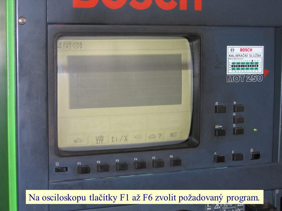 Na osciloskopu tlačítky F1 až F6 zvolit požadovaný program.