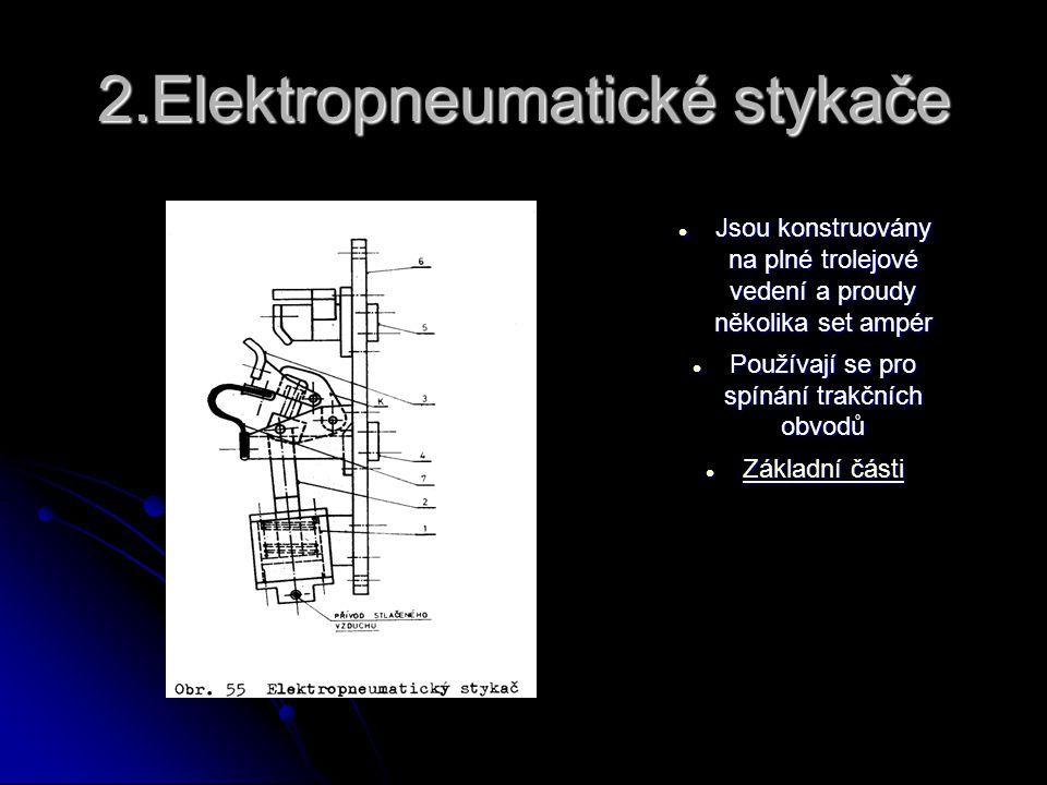 2.Elektropneumatické stykače