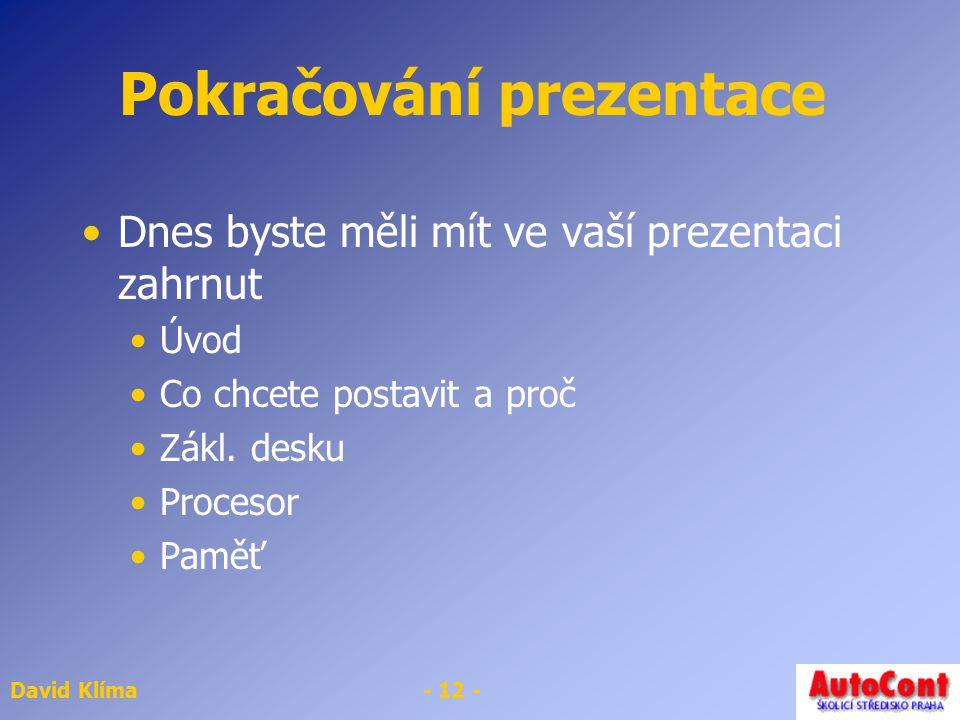 Pokračování prezentace