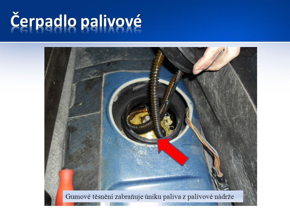 Čerpadlo palivové Gumové těsnění zabraňuje úniku paliva z palivové nádrže