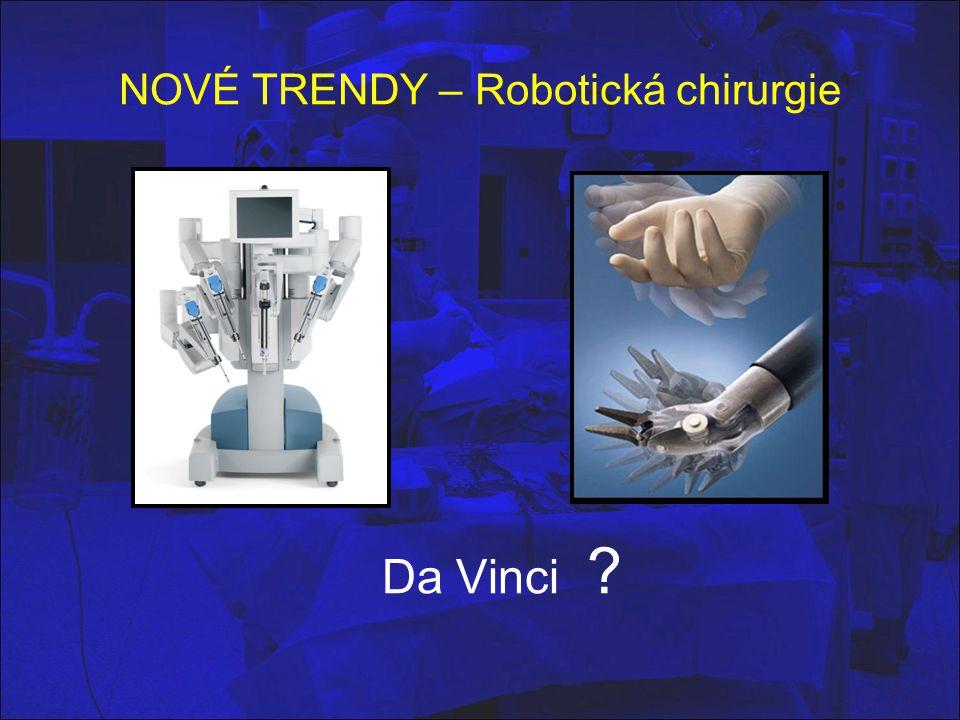 NOVÉ TRENDY – Robotická chirurgie
