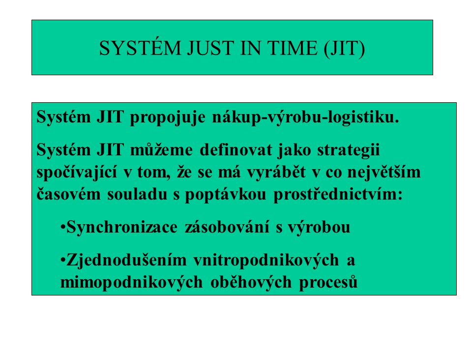 SYSTÉM JUST IN TIME (JIT)