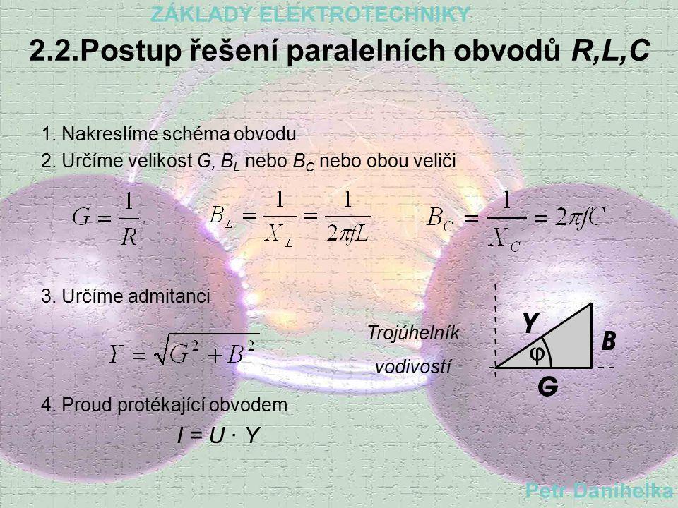 2.2.Postup řešení paralelních obvodů R,L,C