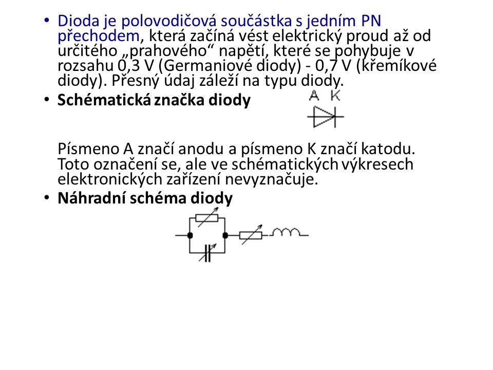 """Dioda je polovodičová součástka s jedním PN přechodem, která začíná vést elektrický proud až od určitého """"prahového napětí, které se pohybuje v rozsahu 0,3 V (Germaniové diody) - 0,7 V (křemíkové diody). Přesný údaj záleží na typu diody."""