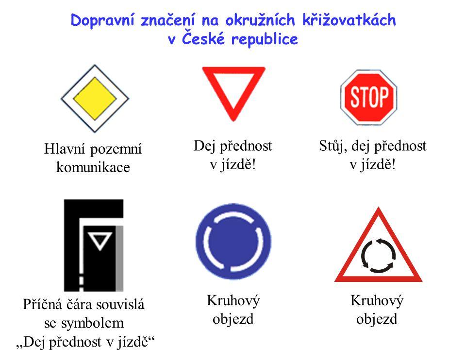 Dopravní značení na okružních křižovatkách v České republice