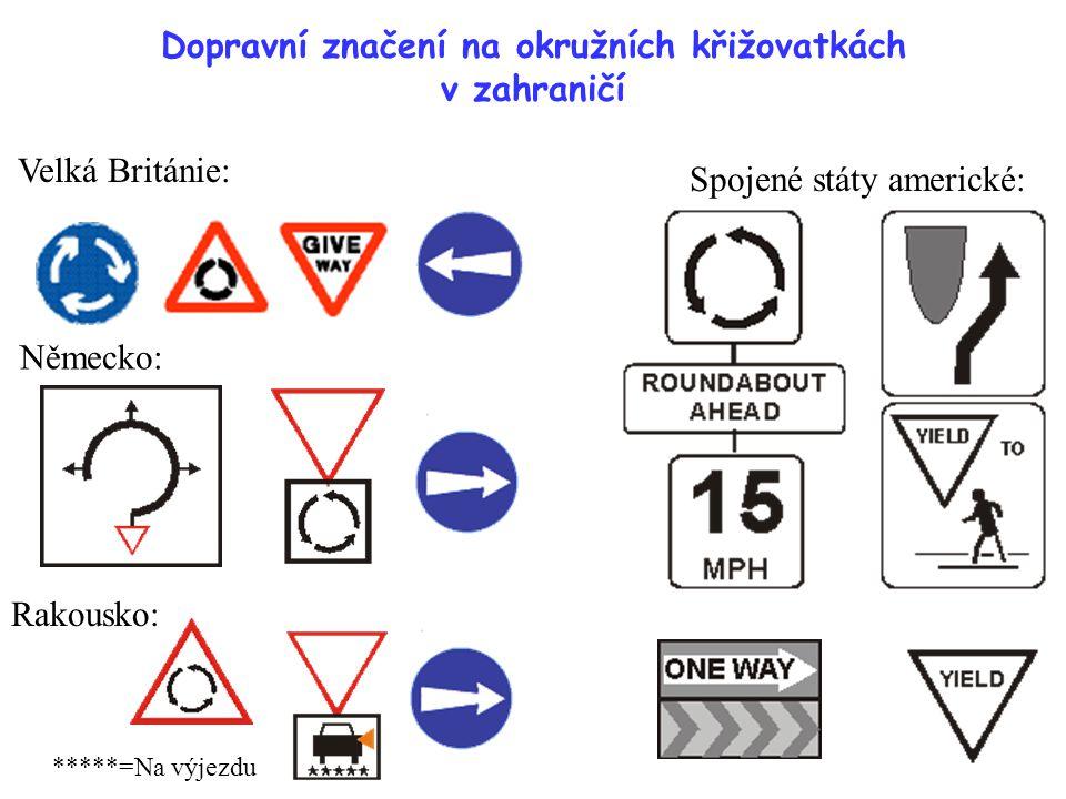 Dopravní značení na okružních křižovatkách v zahraničí