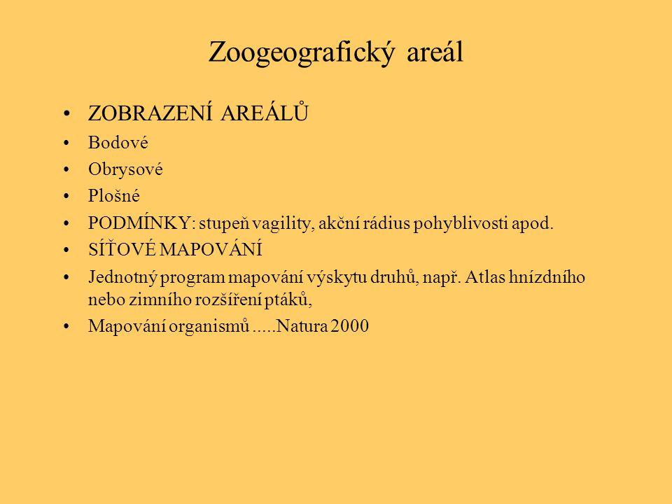Zoogeografický areál ZOBRAZENÍ AREÁLŮ Bodové Obrysové Plošné