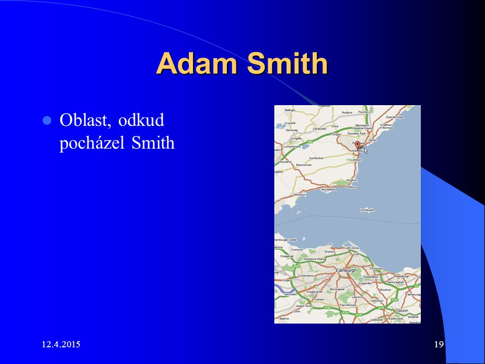 Adam Smith Oblast, odkud pocházel Smith
