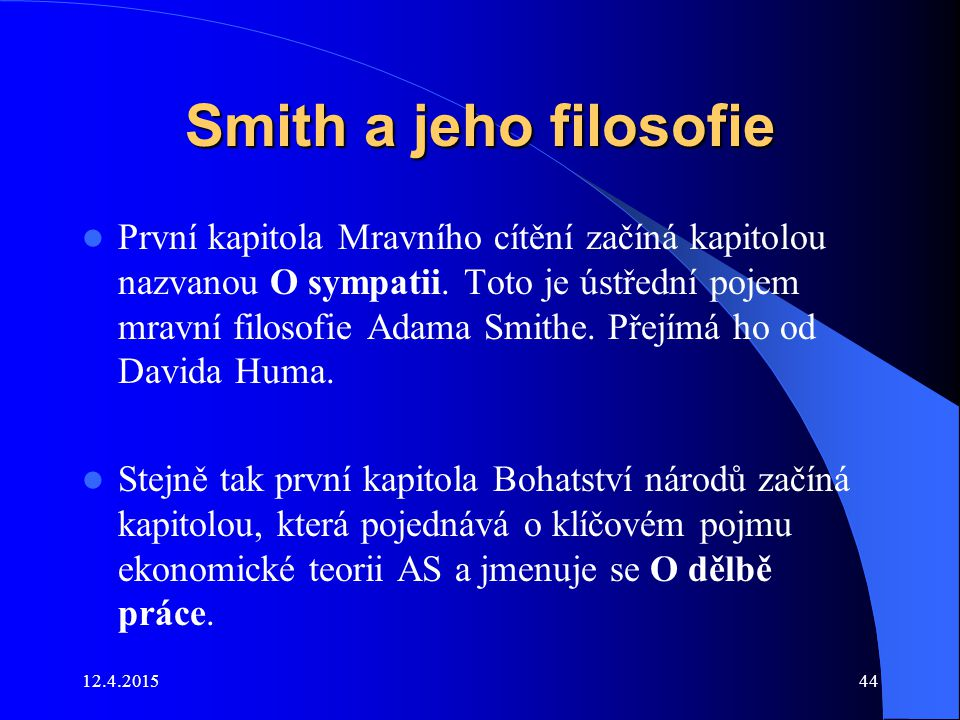 Smith a jeho filosofie