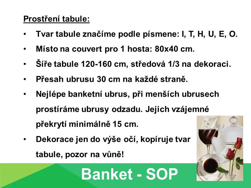 Banket - SOP Prostření tabule: