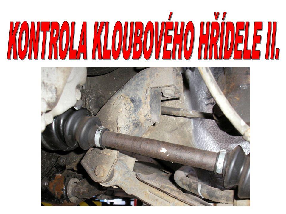 KONTROLA KLOUBOVÉHO HŘÍDELE II.