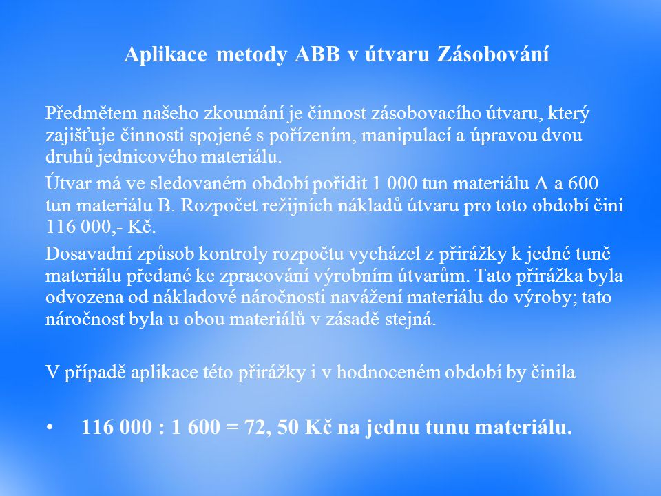 Aplikace metody ABB v útvaru Zásobování