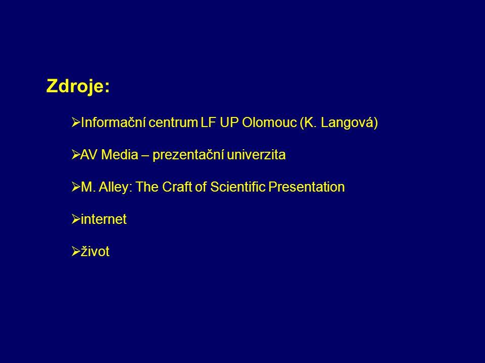 Zdroje: Informační centrum LF UP Olomouc (K. Langová)
