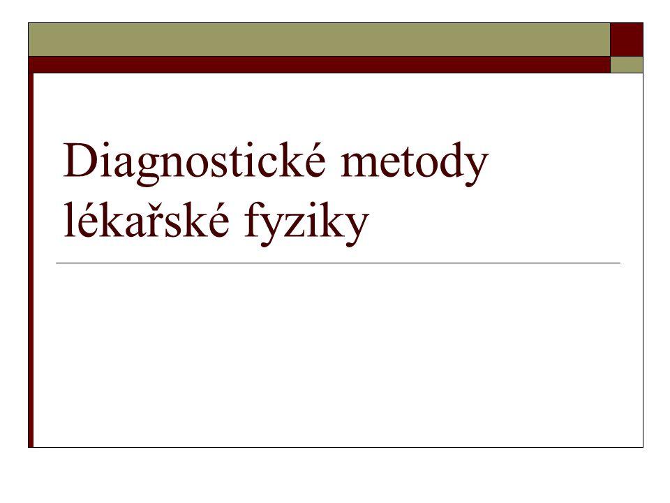 Diagnostické metody lékařské fyziky
