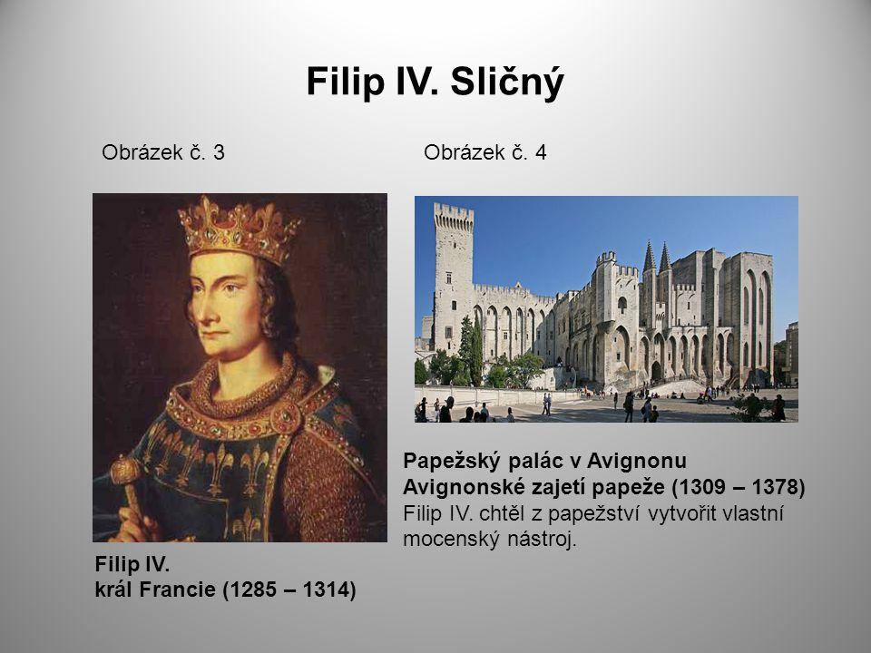 Filip IV. Sličný Obrázek č. 3 Obrázek č. 4