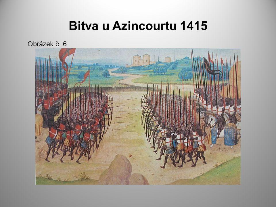 Bitva u Azincourtu 1415 Obrázek č. 6