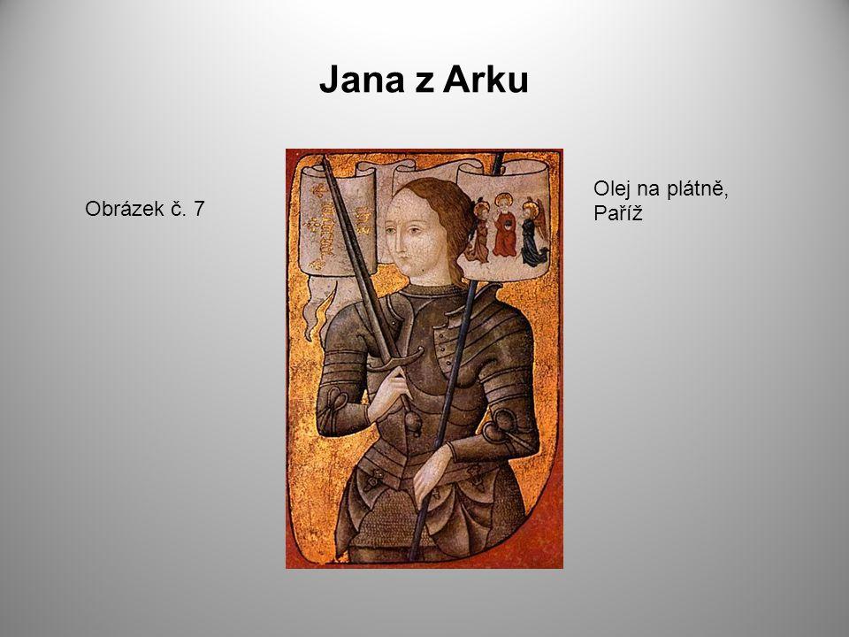 Jana z Arku Olej na plátně, Paříž Obrázek č. 7