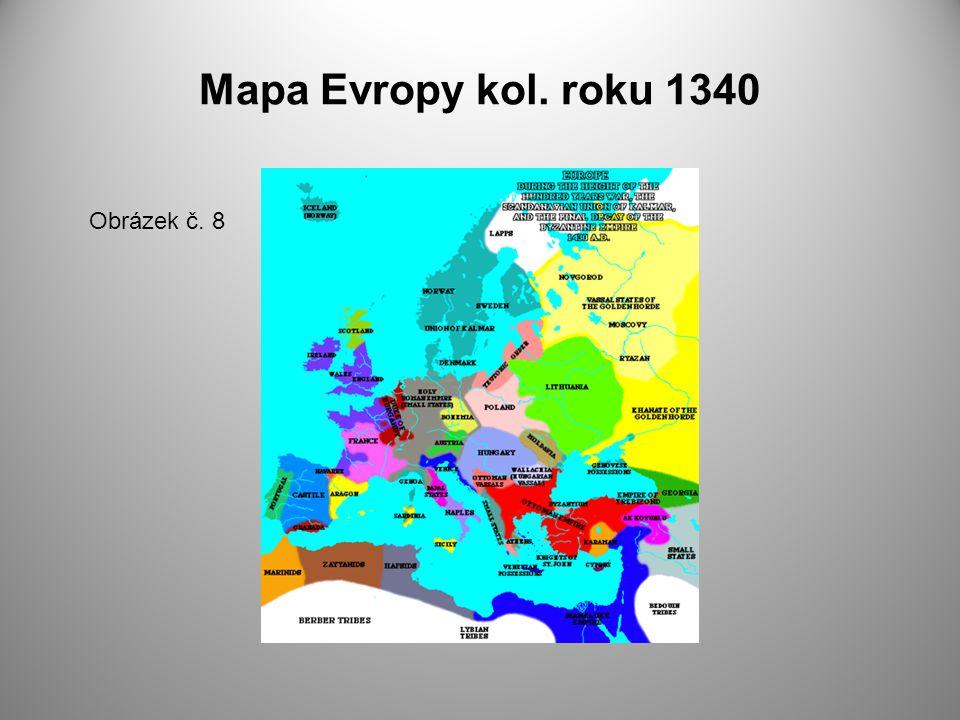 Mapa Evropy kol. roku 1340 Obrázek č. 8