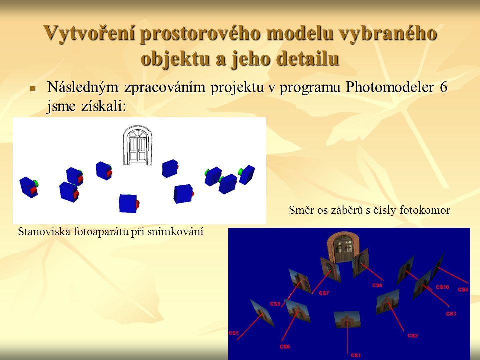 Vytvoření prostorového modelu vybraného objektu a jeho detailu