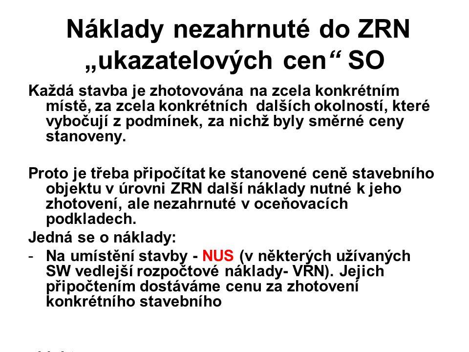 """Náklady nezahrnuté do ZRN """"ukazatelových cen SO"""