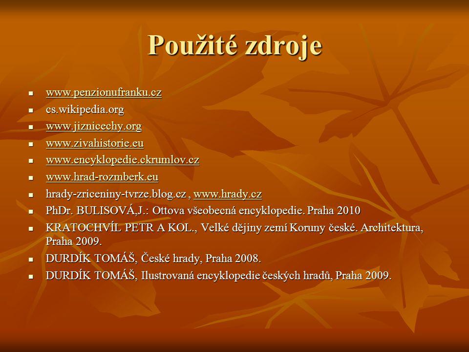 Použité zdroje www.penzionufranku.cz cs.wikipedia.org