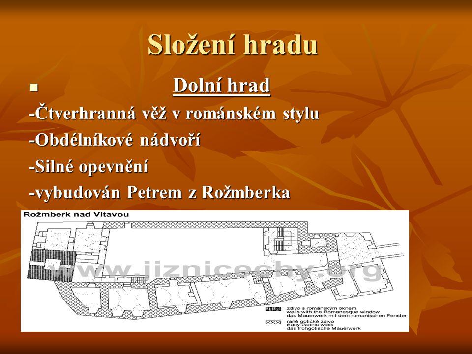 Složení hradu Dolní hrad -Čtverhranná věž v románském stylu
