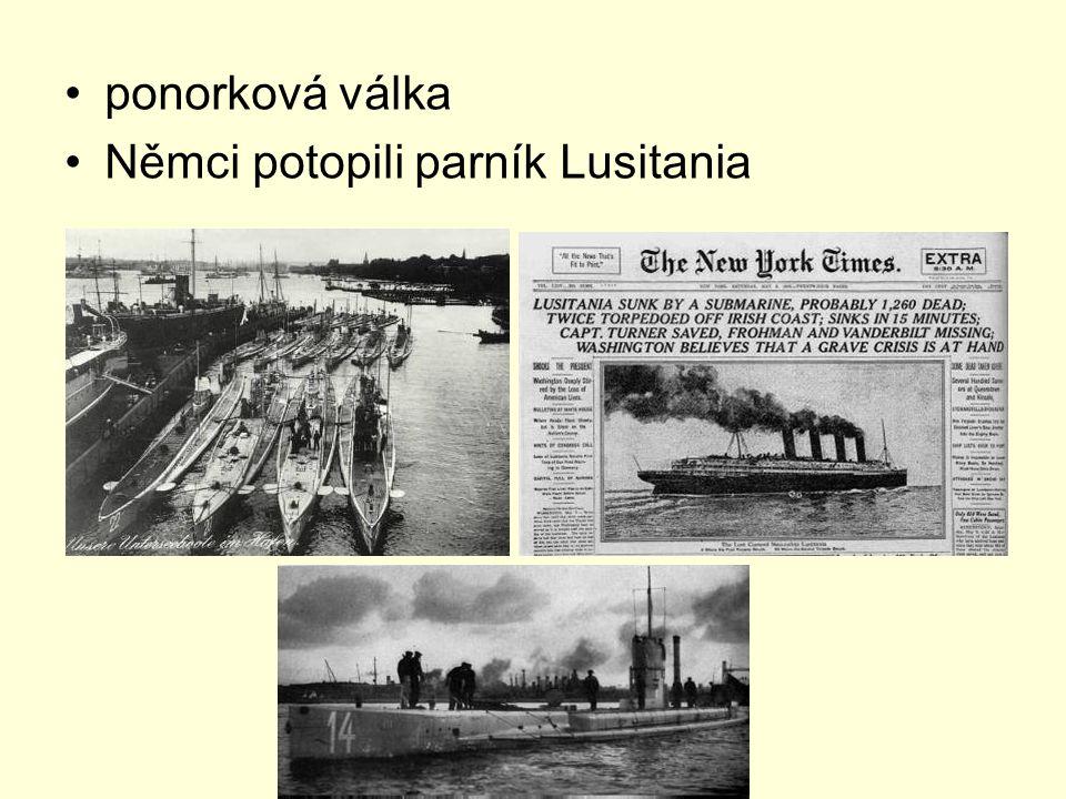 ponorková válka Němci potopili parník Lusitania