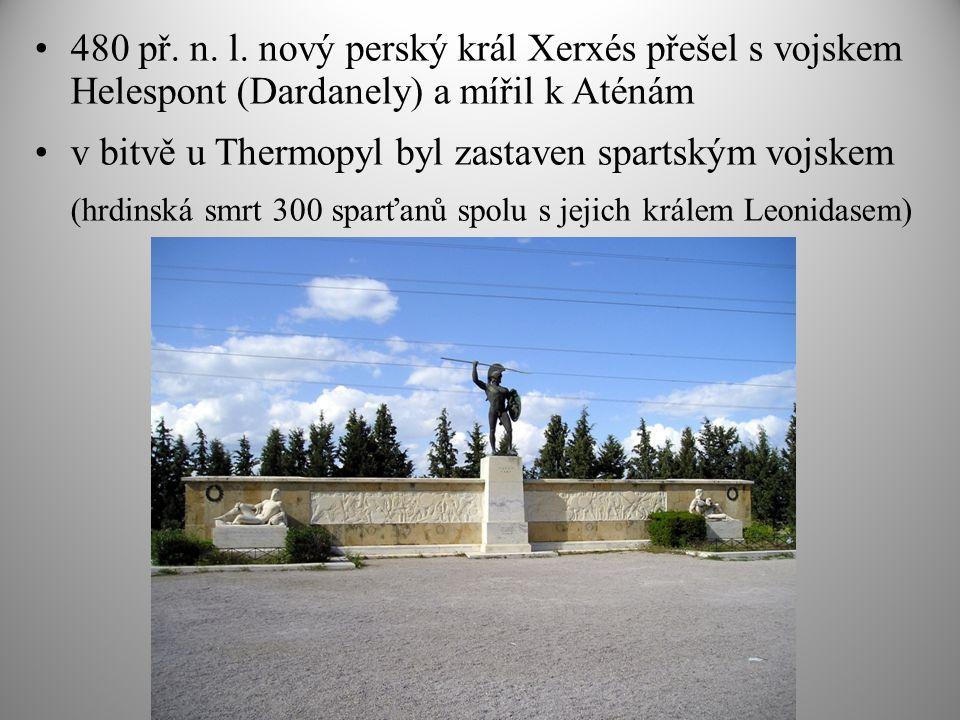 v bitvě u Thermopyl byl zastaven spartským vojskem
