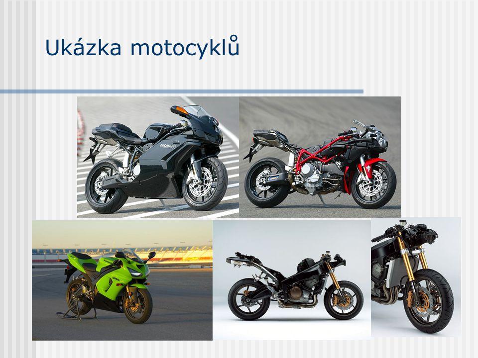 Ukázka motocyklů