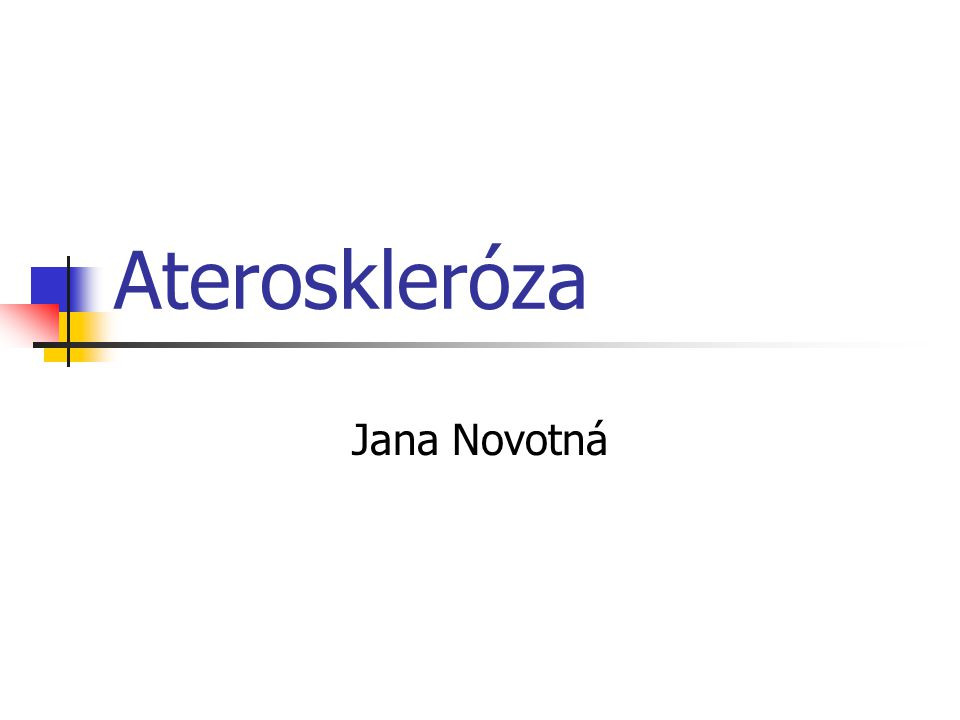 Ateroskleróza Jana Novotná