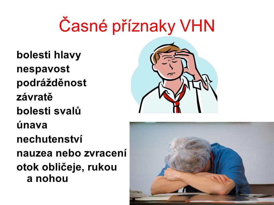 Časné příznaky VHN bolesti hlavy nespavost podrážděnost závratě