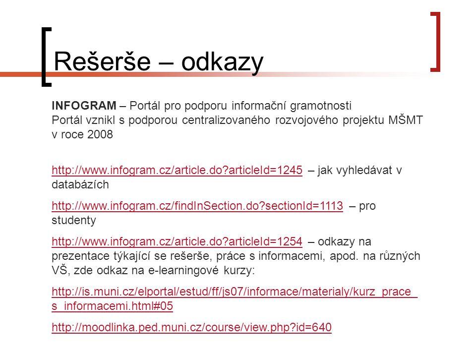 Rešerše – odkazy INFOGRAM – Portál pro podporu informační gramotnosti